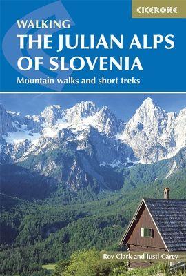 JULIAN ALPS OF SLOVENIA, THE -CICERONE