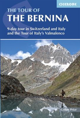 TOUR OF THE BERNINA, THE -CICERONE