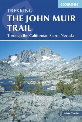 JOHN MUIR TRAIL, THE -CICERONE TREKKING