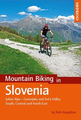 MOUNTAIN BIKING IN SLOVENIA. JULIAN ALPS - GORENJSKA AND SOCA VALLEY, SOUTH, CEN