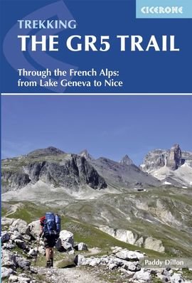 GR5 TRAIL, THE. TREKKING -CICERONE