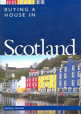 SCOTLAND, BUYING A HOUSE IN
