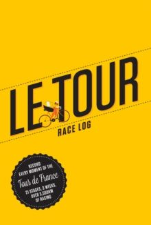 TOUR, LE. RACE LOG [DIARIO]