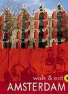 AMSTERDAM. WALK & EAT