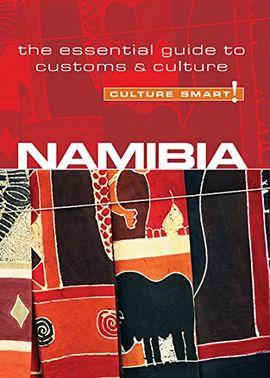 NAMIBIA. CULTURE SMART!
