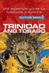TRINIDAD AND TOBAGO. CULTURE SMART!