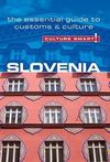 SLOVENIA -CULTURE SMART!