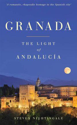 GRANADA. THE LIGHT OF ANDALUCIA