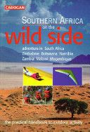 SOUTHERN AFRICA ON THE WILD SIDE