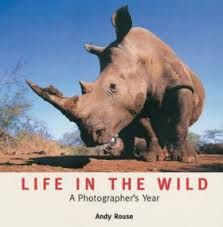 LIFE IN THE WILD [TAPA DURA] A PHOTOGRAPHER'S YEAR