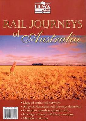 RAIL JOURNEYS OF AUSTRALIA -HEMA MAPS
