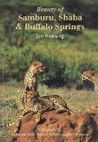 SAMBURU, SHABA & BUFFALO SPRINGS, BEAUTY OF