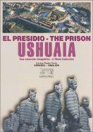 USHUAIA EL PRESIDIO - THE PRISON -ZAGIER