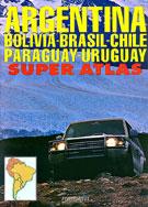 SUPER ATLAS ARGENTINA, BOLIVIA, BRASIL, CHILE, PARAGUAY, URUGUAY