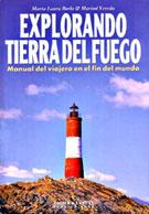 EXPLORANDO TIERRA DEL FUEGO