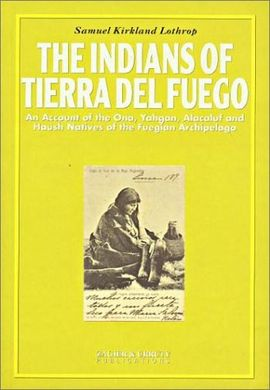 INDIANS OF TIERRA DEL FUEGO, THE