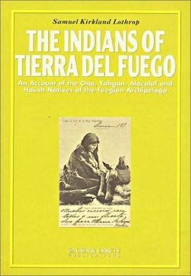INDIANS OF TIERRA DEL FUEGO, THE