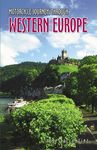 WESTERN EUROPE, MOTORCYCLE JOURNEYS THROUGH