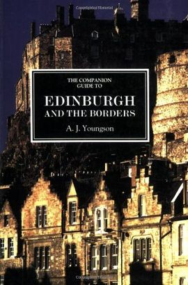 EDINBURG AND THE BORDER COUNTRY, THE COMPANION GUIDE TO