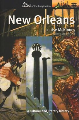 NEW ORLEANS. CITIES OF THE IMAGINATION