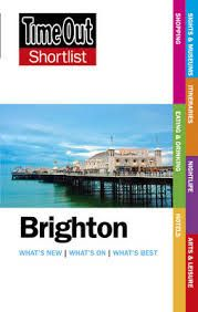 BRIGHTON. SHORTLIST -TIME OUT