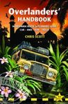 OVERLANDERS´ HANDBOOK. WORLDWIDE ROUTE & PLANNING GUIDE -TRAILBLAZER