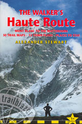 WALKER'S HAUTE ROUTE, THE -TRAILBLAZER