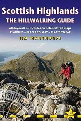 SCOTTISH HIGHLANDS: THE HILLWALKING GUIDE -TRAILBLAZER