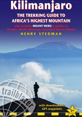KILIMANJARO: A TREKKING GUIDE TO AFRICA´S HIGHEST MOUNTAIN