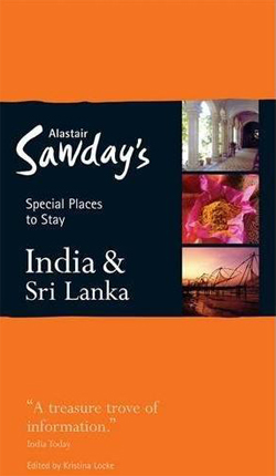 INDIA & SRI LANKA -SPECIAL PLACES TO STAY