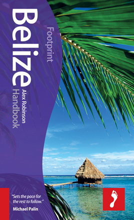 BELIZE HANDBOOK -FOOTPRINT