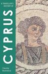 CYPRUS -A TRAVELLER'S HISTORY OF