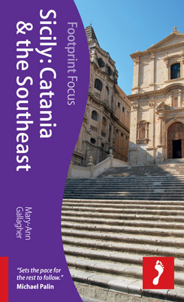 SICILY: CATANIA & THE SOUTHEAST -FOCUS FOOTPRINT