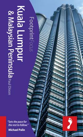 KUALA LUMPUR & MALAYSIAN PENINSULA -FOCUS FOOTPRINT