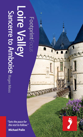 LOIRE VALLEY: SANCERRE TO AMBOISE -FOCUS FOOTPRINT