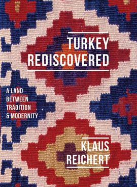 TURKEY REDISCOVERED