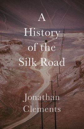 A STORY OF THE SILK ROAD