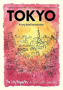 TOKYO -A VERY BRIEF INTRODUCTION