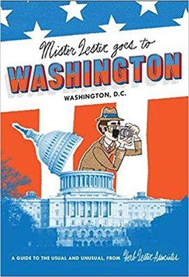 MISTER LESTER GOES TO WASHINGTON - WASHINGTON D.C.