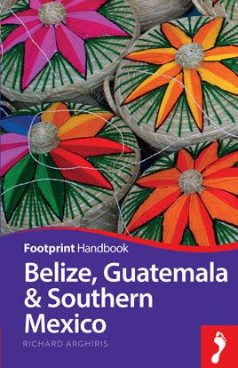 BELIZE, GUATEMALA & SOUTHERN MEXICO -FOOTPRINT