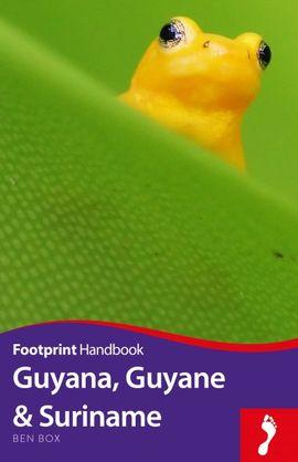 GUYANA, GUYANE & SURINAME -FOOTPRINT