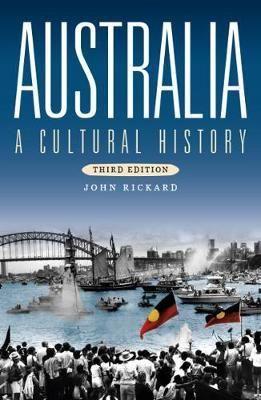 AUSTRALIA. A CULTURAL HISTORY