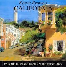 CALIFORNIA (2009) -KAREN BROWN'S