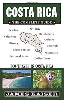 COSTA RICA. THE COMPLETE GUIDE