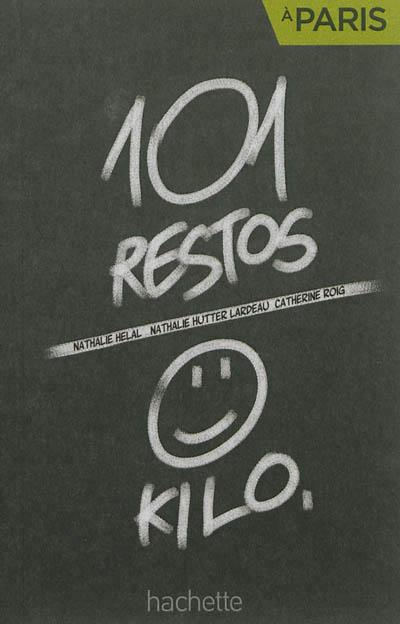 101 RESTOS / 0 KILO A PARIS