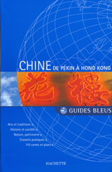 CHINE: DE PEKIN A HONK KONG -GUIDES BLEUS
