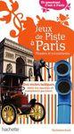 JEUX DE PISTE A PARIS. MUSEES ET MONUMENTS