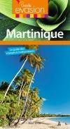 MARTINIQUE -EVASION