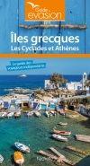 ILES GRECQUES - LES CYCLADES ET ATHENES -EVASION