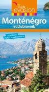MONTENEGRO ET DUBROVNIK- EVASION